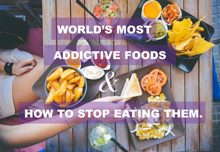 World's Most Addictive Foods And How To Stop Eating Them