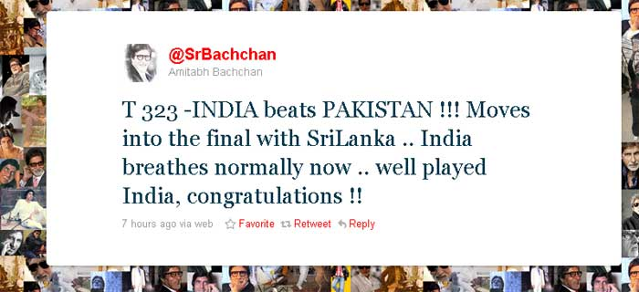 Amitabh Bachchan: T 323 - INDIA beats PAKISTAN !!! Moves into the final with SriLanka .. India breathes normally now .. well played India, congratulations !!<br><br> He later tweeted again: T 324 - On set for 'Bbuddah' ... waiting to be called for shot ... still thinking about the win last night ..and the euphoria !!