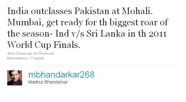 Madhur Bhandarkar: India outclasses Pakistan at Mohali. Mumbai, get ready for th biggest roar of the season- Ind v/s Sri Lanka in th 2011 World Cup Finals.