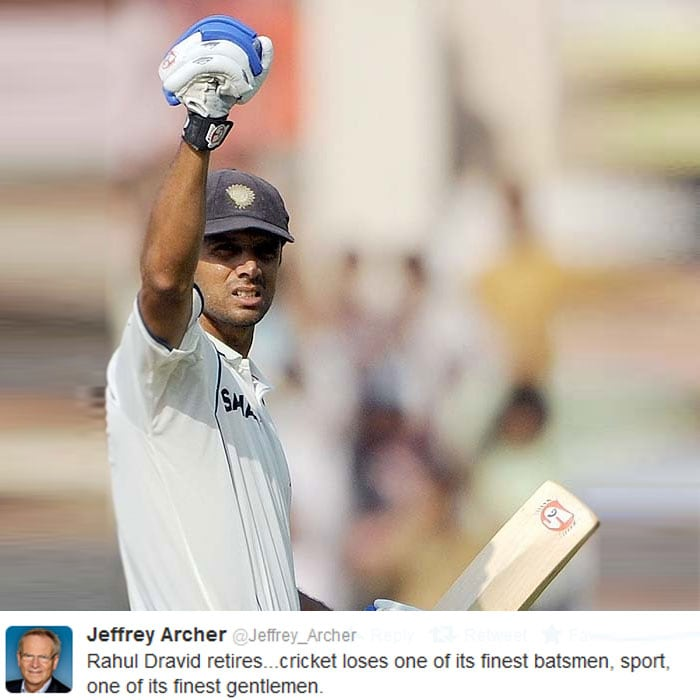 Famous author Jeffrey Archer was a Dravid fan as well.