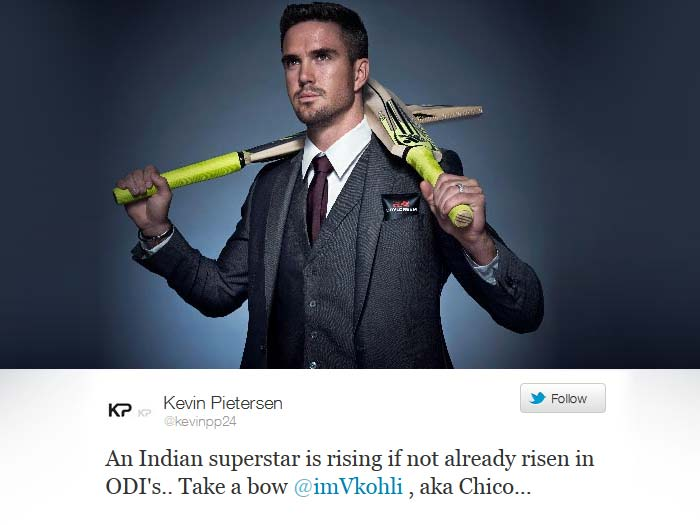 <b>England cricketer Kevin Pietersen:</b> An Indian superstar is rising if not already risen in ODI's.. Take a bow @imVkohli , aka Chico...