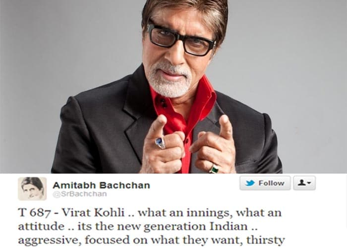 <b>Amitabh Bachchan:</b> Virat Kohli .. what an innings, what an attitude .. its the new generation Indian .. aggressive, focused on what they want, thirsty.
