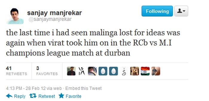 @sanjaymanjrekar: the last time i had seen malinga lost for ideas was again when virat took him on in the RCb vs M.I champions league match at durban, tweeted former India player Sanjay Manjrekar.