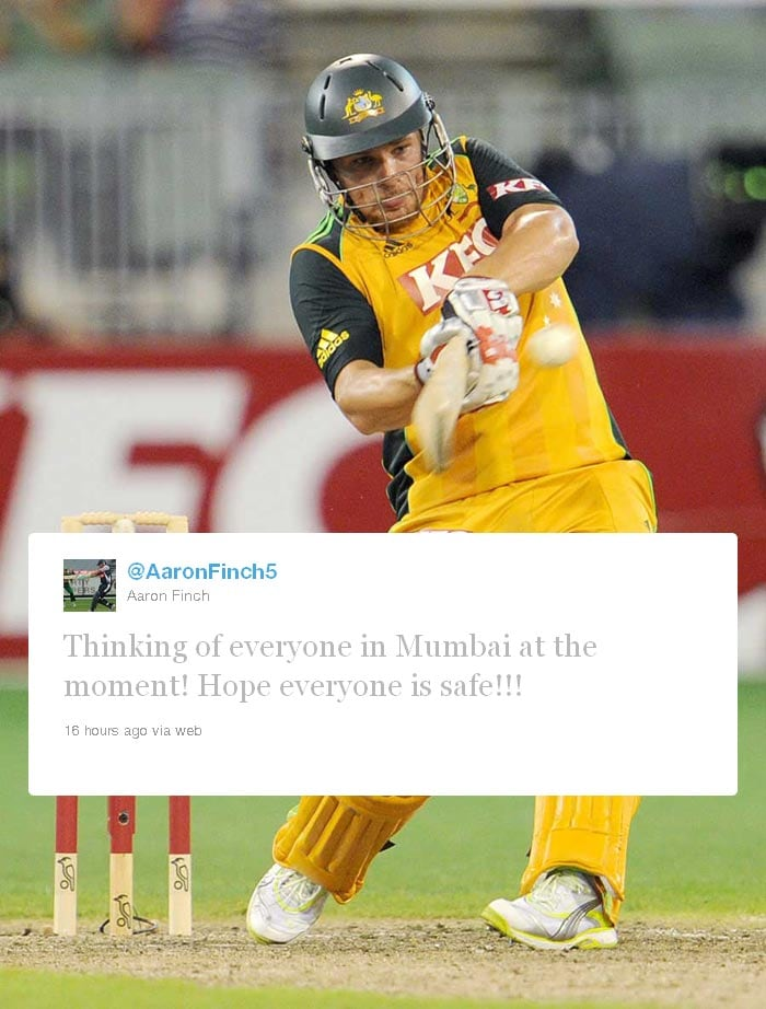 <b>Aaron Finch:</b> Australian batsman who has played for the Delhi Daredevils and the Rajasthan Royals in the Indian Premier League tweeted: Thinking of everyone in Mumbai at the moment! Hope everyone is safe!!!