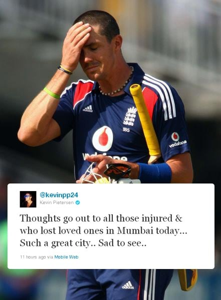 <b>Kevin Pietersen:</b> England batsman and part-time spinner tweeted: Thoughts go out to all those injured and who lost loved ones in Mumbai today... Such a great city... sad to see..