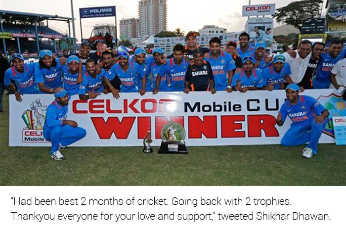 """""""Had been best 2 months of cricket. Going back with 2 trophies.Thankyou everyone for your love and support,"""" tweeted Shikhar Dhawan."""