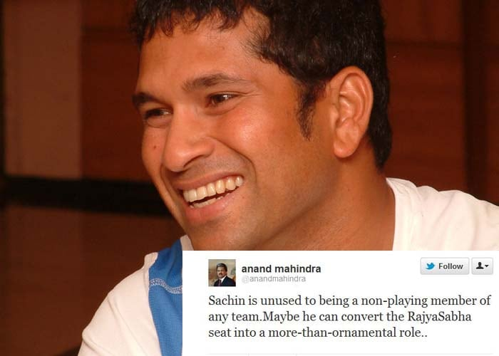 <b>Anand Mahindra</b>: Sachin is unused to being a non-playing member of any team. Maybe he can convert the Rajya Sabha seat into a more-than-ornamental role..
