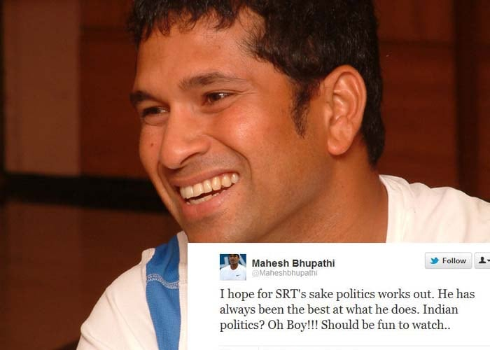 <b>Mahesh Bhupathi</b>: I hope for SRT's sake politics works out. He has always been the best at what he does. Indian politics? Oh Boy!!! Should be fun to watch..