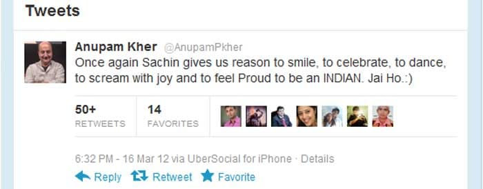 <b>Anupam Kher</b>: Once again Sachin gives us reason to smile, to celebrate, to dance, to scream with joy and to feel Proud to be an INDIAN. Jai Ho.:)