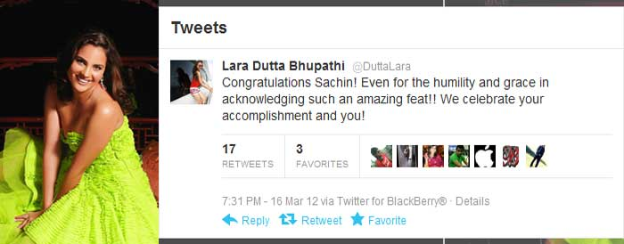 <b>Lara Dutta Bhupathi</b>: Congratulations Sachin! Even for the humility and grace in acknowledging such an amazing feat!! We celebrate your accomplishment and you!