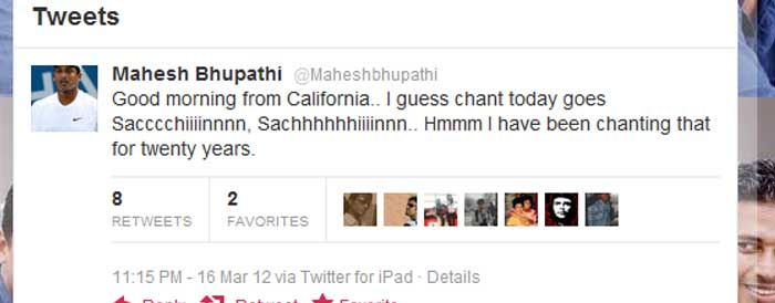 <b>Mahesh Bhupathi</b>: Good morning from California.. I guess chant today goes Sacccchiiiinnnn, Sachhhhhhiiiinnn.. Hmmm I have been chanting that for twenty years.