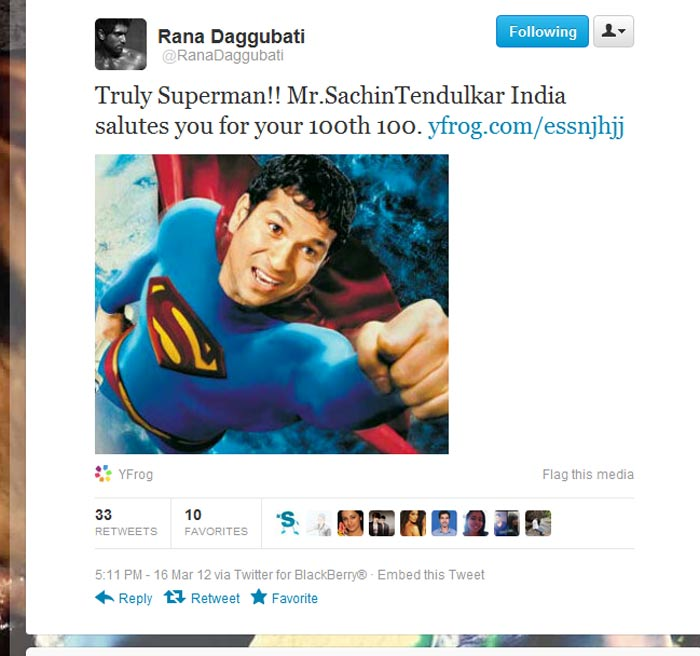 <b>Rana Daggubati</b>: Truly Superman!! Mr.SachinTendulkar India salutes you for your 100th 100.