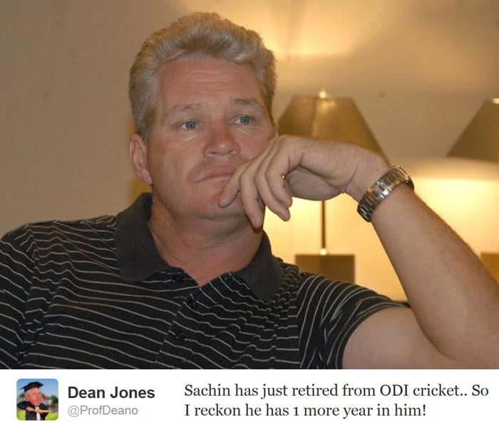 <b>Dean Jones:</b> Sachin has just retired from ODI cricket.. So I reckon he has 1 more year in him!