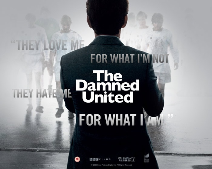 <b>The Damned United (2009):</b> The story of Brian Clough and how he took over Leeds United and transforms it back to the top. Powerful performances from every actor makes this movie a delight for both movie-buffs as well as soccer fanatics.