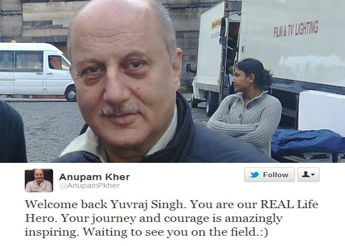 <b>Anupam Kher:</b> Welcome back Yuvraj Singh. You are our REAL Life Hero. Your journey and courage is amazingly inspiring. Waiting to see you on the field.:)