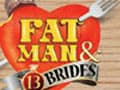 Fatman And 13 Brides