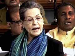 'Ideals Of The Constitution Under Attack,' Says Sonia Gandhi