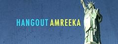 Hangout Amreeka