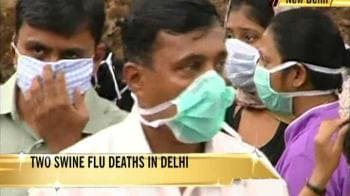 Video : Delhi's first swine flu deaths