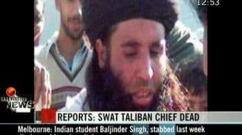 Video : Swat Taliban chief dead: Reports