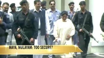 Video : Maya, Mulayam: Too secure?