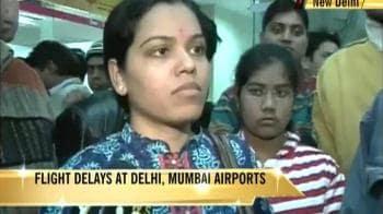 Video : Flight delays at Delhi, Mumbai airports