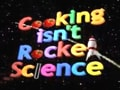 Cooking Isn't Rocket Science