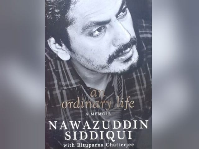 'I Scooped Her Up, Headed To Bedroom': Nawazuddin Siddiqui's Biography