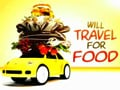 Will Travel For Food