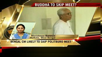 Video : Buddhadeb to skip politburo meet?