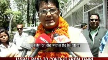 Video : Jaspal Rana to contest from Tehri
