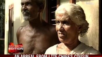 Video : LTTE chief's cousin appeals