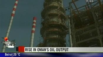 Video : Rise in Oman's oil output