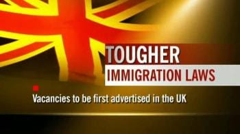 Video : UK: Tougher immigration laws