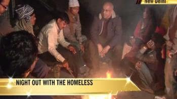 Video : A night out with the homeless in Delhi