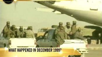 Video : Kandahar episode: What happened in December 1999?