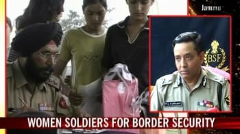 Video : Women soldiers for border security