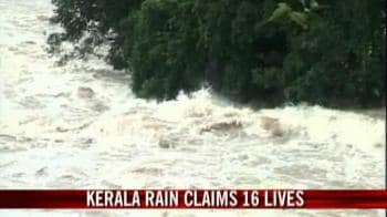 Video : Incessant rain claims 16 lives in Kerala