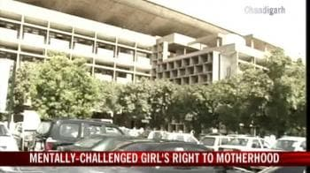 Video : Mentally-challenged girl's right to motherhood