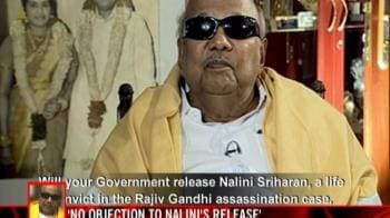 Video : No objection to Nalini's release: Karunanidhi