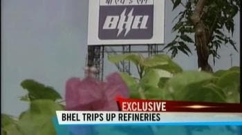 Video : BHEL to blame for BPCL's Bina refinery delay: Refiners