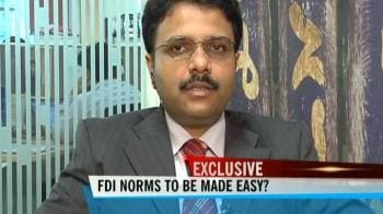 Video : FDI norms to be made easy?