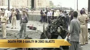 Video : Death for 3 guilty in 2003 blasts
