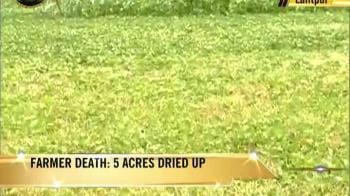 Video : Drought-hit farmer ends life